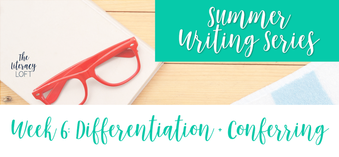 How to Differentiate in Writing Workshop