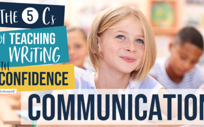 The 5 C's to Teaching Writing with Confidence [Video 3: Consistency]