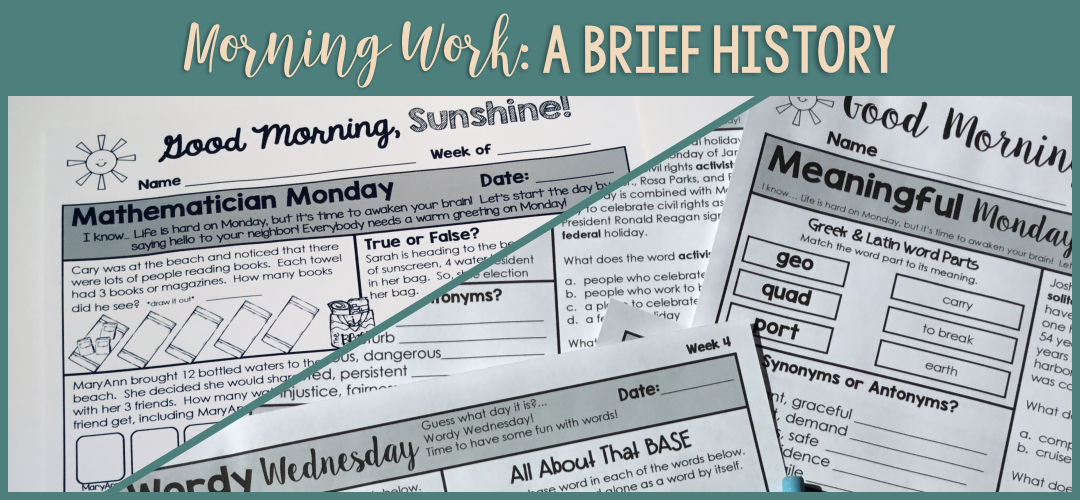 Morning Work: A Brief History