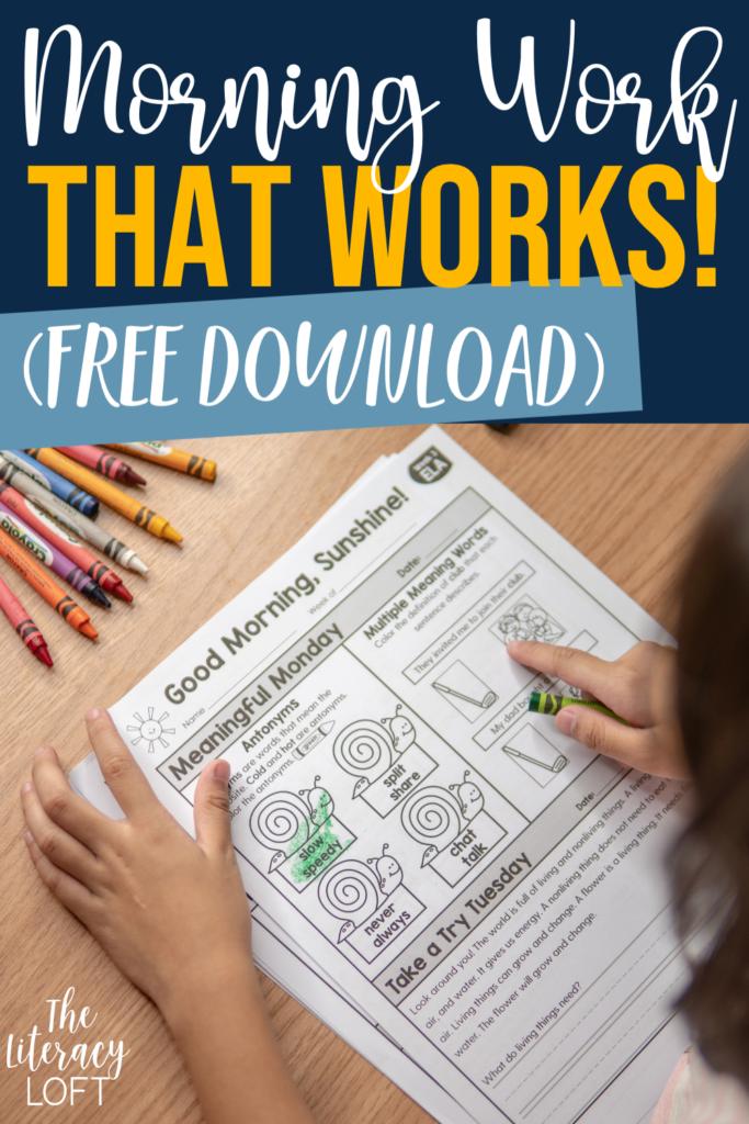 Morning Work that Works! (Free Download) Pin
