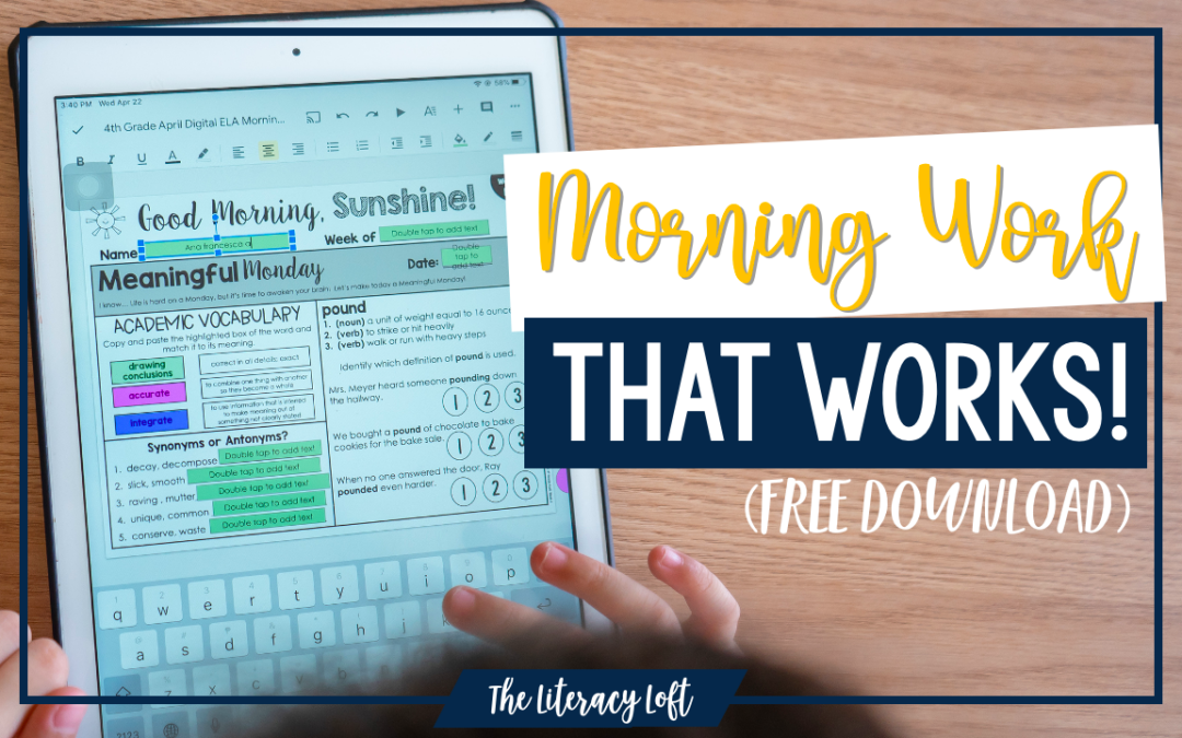 Morning Work that Works! (Free Download)