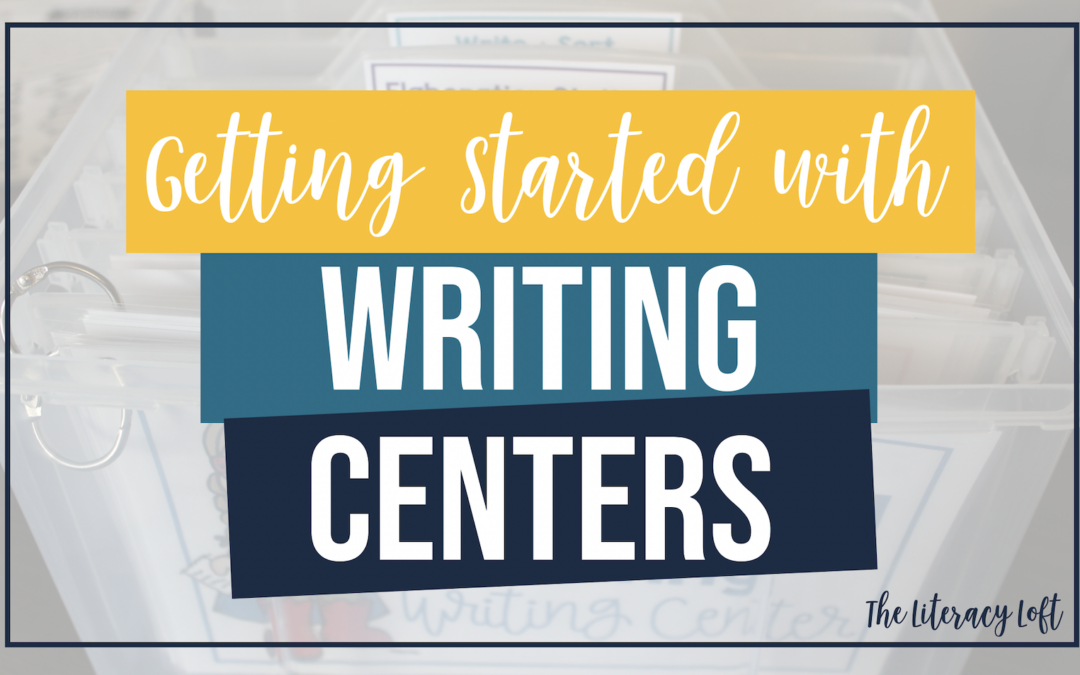 Getting Started with Writing Centers