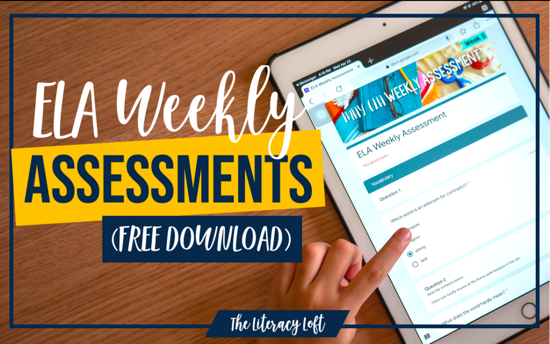 ELA Weekly Assessments (Free Download)